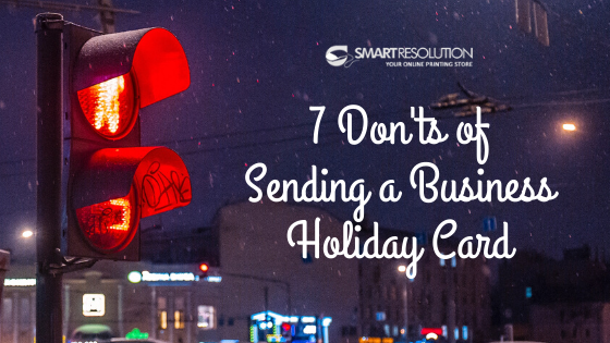 Holiday business card - don'ts